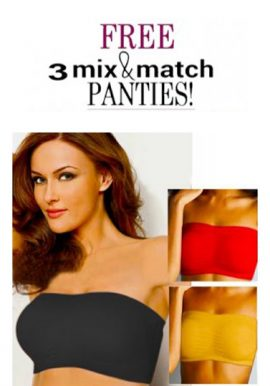 3-Ultimate Strapless Bra For Better Comfort With Mix & Match Panties
