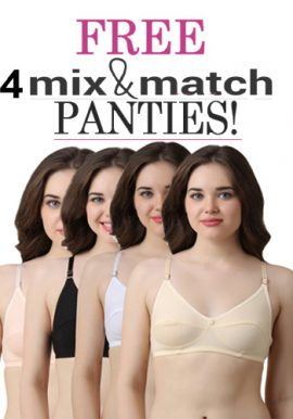 4 Comfy Everyday Bra Free Mix N Match Panties
