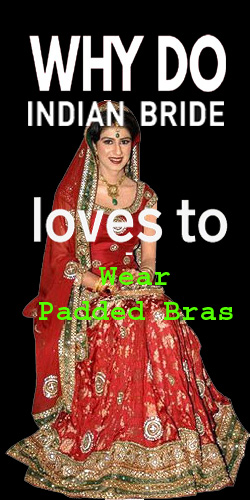 why-do-indian-brides-loves-to-wear-padded-bra
