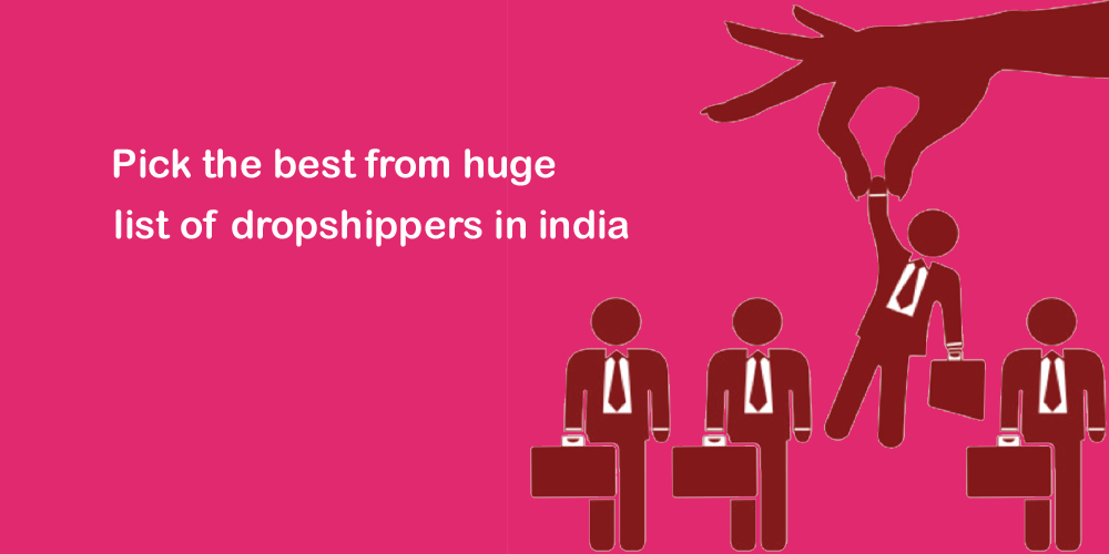 Pick the best from huge list of dropshippers in india Snazzyway India