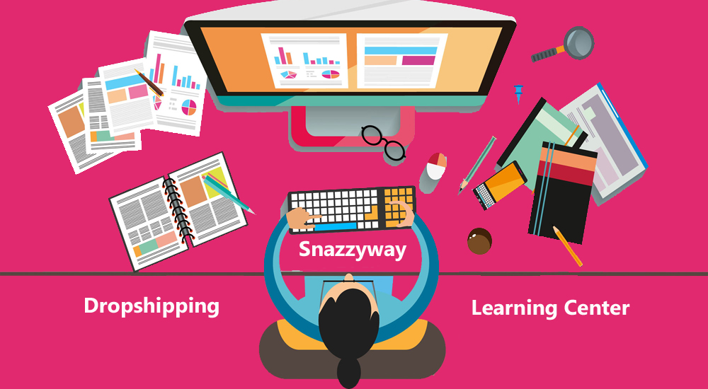 Snazzyway dropshipping learning center