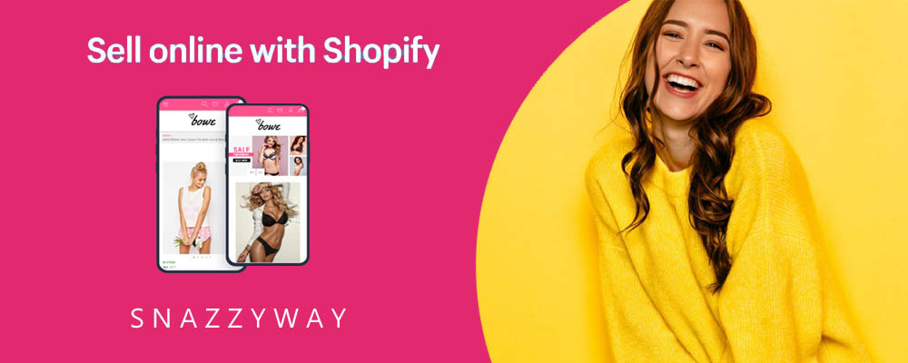 Shopify dropshipping India - Sell lingerie - Snazzyway